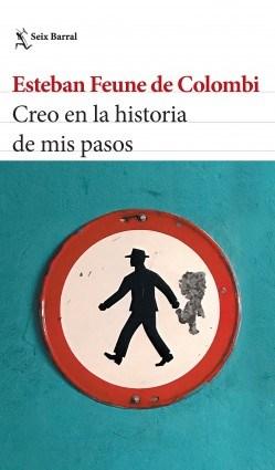 Papel CREO EN LA HISTORIA DE MIS PASOS (COLECCION BIBLIOTECA BREVE)