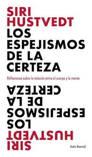 Papel ESPEJISMOS DE LA CERTEZA REFLEXIONES SOBRE LA RELACION ENTRE EL CUERPO Y LA MENTE (LOS TRES MUNDOS)