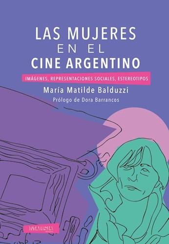 LIBRO LAS MUJERES EN EL CINE ARGENTINO