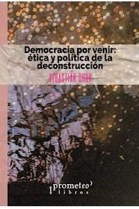 Papel Democracia Por Venir: Etica Y Politica De La Deconstruccion