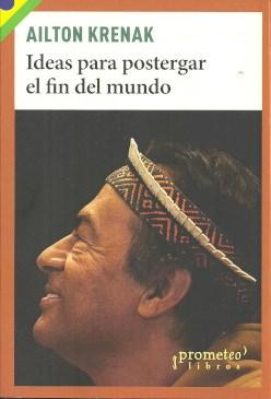 Libro Ideas Para Postergar El Fin Del Mundo