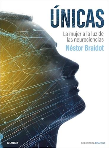 Libro Unicas : La Mujer A La Luz De Las Neurociencias