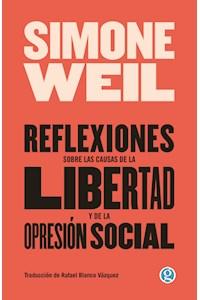 Papel Reflexiones Sobre Las Causas De La Libertad Y De La Opresion Social