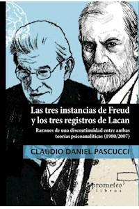 Papel Tres Instancias De Freud Y Los Tres Registros De Lacan, Los