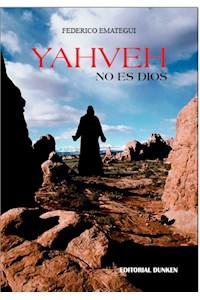 Papel Yahveh, No Es Dios