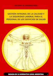 E-Book Gestión Integral De La Calidad Y La Seguridad Laboral Para El Personal De Los Servicios De Salud