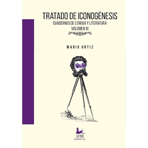 Papel TRATADO DE ICONOGÉNESIS, CUADERNOS DE LENGUA Y LITERATURA. VOL. XI