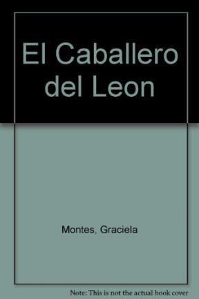 Papel CABALLERO DEL LEON (COLECCION LA MAR DE CUENTOS 15) (RUSTICA)