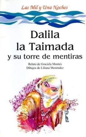 Papel DALILA LA TAIMADA Y SU TORRE DE MENTIRAS (COLECCION LA  MAR DE CUENTOS 29)