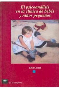 Papel Psicoanalisis En La Clinica De Bebes Y Niños Pequeños