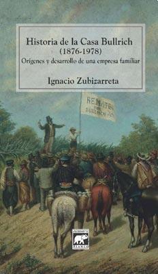 Libro Historia De La Casa Bullrich 1876-1978