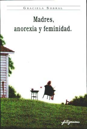 Papel MADRES, ANOREXIA Y FEMINIDAD