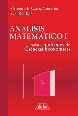 Libro 1. Analisis Matematico Para Estudiantes De Ciencias Economicas