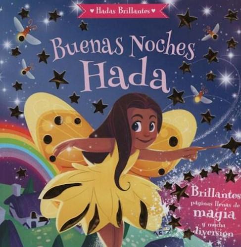 Libro Buenas Noches Hada Hadas Brillantes