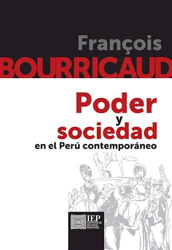 Papel Poder Y Sociedad En El Perú Contemporáneo