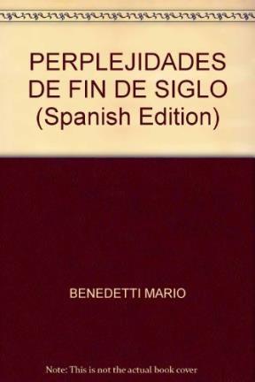 Libro Perplejidades De Fin De Siglo