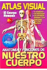 Papel Atlas Visual El Cuerpo Humano - Anatomia Y Funciones De Nuestro Cuerpo -