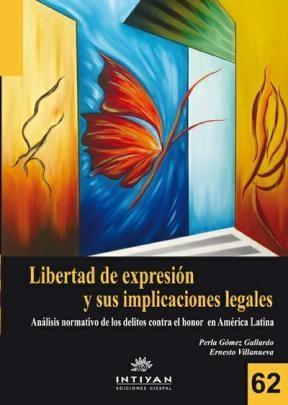 E-book La Libertad De Expresión Y Sus Implicaciones Legales