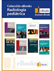 E-Book Colección Radiología Pediátrica (E-Book)
