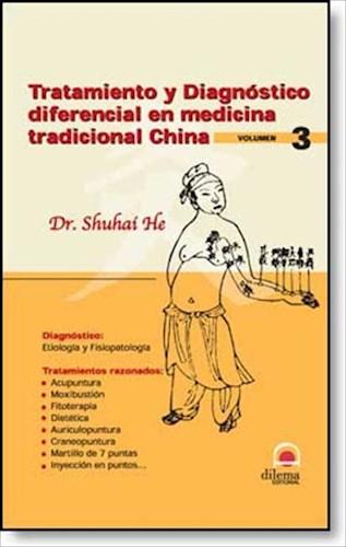 E-book Tratamiento Y Diagnóstico Diferencial En La Medicina Tradicional China 3