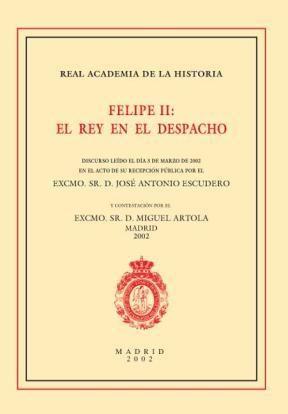 E-book Felipe Ii: El Rey En El Despacho