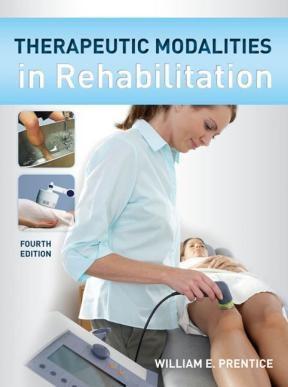 E-book Therapeutic Modalities in Rehabilitation, Fourth Edition