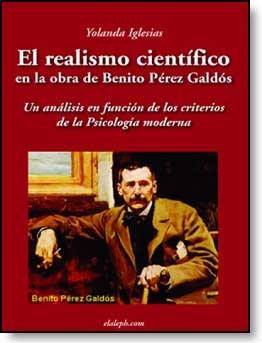 E-book El Realismo Científico En La Obra De Benito Pérez Galdós