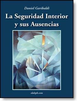 E-book La Seguridad Interior Y Sus Ausencias