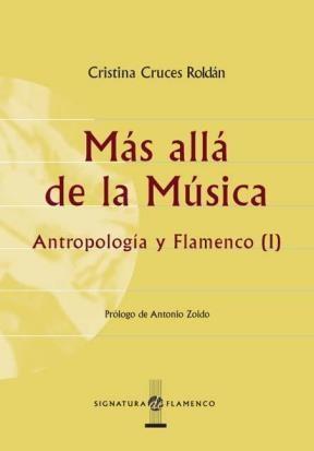 E-book Más Allá De La Música. Antropología Y Flamenco (I)