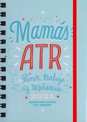 Libro Agenda 12X17 2021 : Mamas Atr