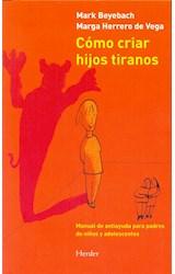 Papel COMO CRIAR HIJOS TIRANOS