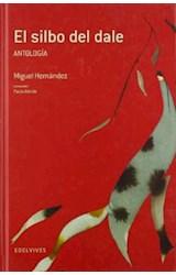 Papel EL SILBO DEL DALE (ANTOLOGIA)