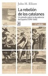 Papel LA REBELION DE LOS CATALANES (2.¦ EDICION)