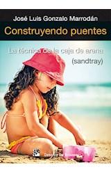 Papel CONSTRUYENDO PUENTES. TECNICA DE LA CAJA DE ARENA-
