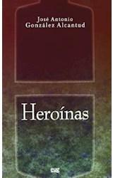 Papel HEROINAS