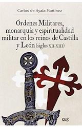 Papel ORDENES MILITARES, MONARQUIA Y ESPIRITUALIDAD MILI