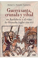 Papel GUERRA SANTACRUZADA Y YIHAD EN ANDALUCIA Y EL RE