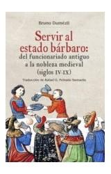 Papel SERVIR AL ESTADO BARBARO