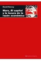 Papel MARX, EL CAPITAL Y LA LOCURA DE LA RAZON ECONOMICA