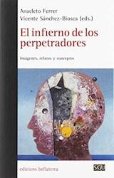 Papel EL INFIERNO DE LOS PERPETRADORES