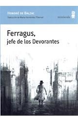 Papel FERRAGUS, JEFE DE LOS DEVORANTES