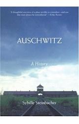 Papel Auschwitz: A History