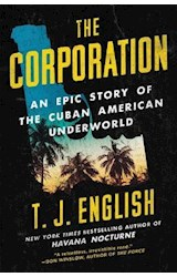 Papel The Corporation: An Epic Story of the Cuban American Underworld