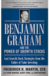 E-book Benjamin Graham and the Power of Growth Stocks:  Lost Growth Stock Strategies from the Father of Value Investing