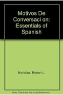 Papel MOTIVOS DE CONVERSACION ESSENTIALS OF SPANISH (2 EDICIO  N)