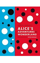 Papel Lewis Carroll's Alice's Adventures in Wonderland: With Artwork by Yayoi Kusama