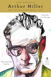 Papel The Penguin Arthur Miller: Collected Plays (Centennial Edition)