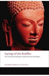 Papel Sayings of the Buddha (Oxford World's Classics)