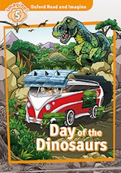 Papel Day Of The Dinosaurs - (Oxford Read And Imagine Level 5)