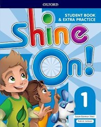 Papel Shine On! 1 Student Book & Extra Practice